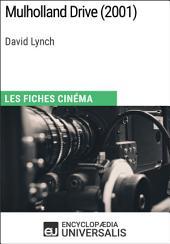Mulholland Drive de David Lynch: Les Fiches Cinéma d'Universalis