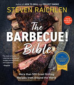 The Barbecue  Bible 10th Anniversary Edition Book