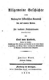 Allgemeine geschichte vom anfang der historischen kenntnisss bis auf unsere zeiten: für denkende geschichtfreunde, Band 2