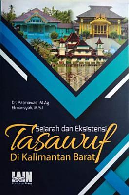 Sejarah   eksistensi tasawuf di Kalimantan Barat PDF