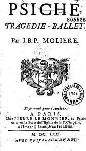 Molière.- Psiché, Tragédie-ballet. Par I. B. P. Molière [Corneille et Quinault]. [Fleuron à l'ange et se vend pour l'Autheur, A Paris, chez Pierre Le Monnier...