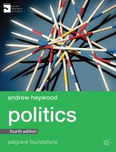 Politics: Edition 4