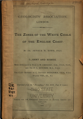 The Zones of the White Chalk of the English Coast: Volume 1