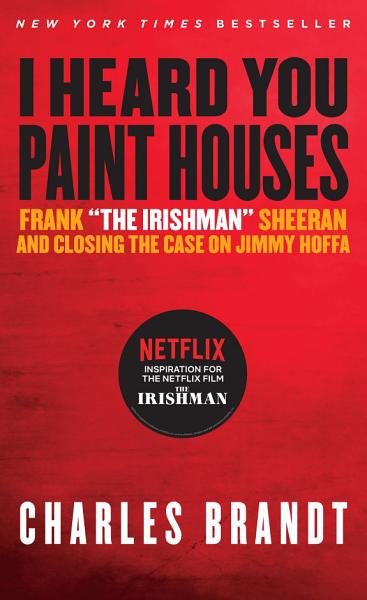 Download I Heard You Paint Houses Book