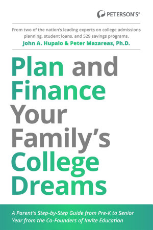 Plan and Finance Your Family s College Dreams  A Parent s Step By Step Guide from Pre K to Senior Year