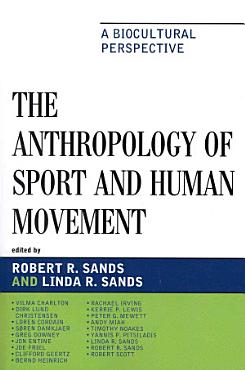 The Anthropology of Sport and Human Movement PDF