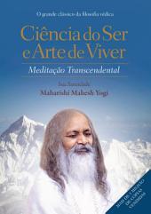 Ciência do ser e arte de viver: Meditação transcendental, Edição 3
