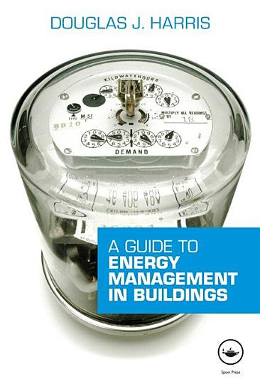 A Guide to Energy Management in Buildings PDF