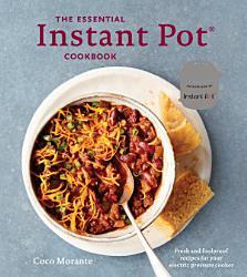 The Essential Instant Pot Cookbook Book PDF