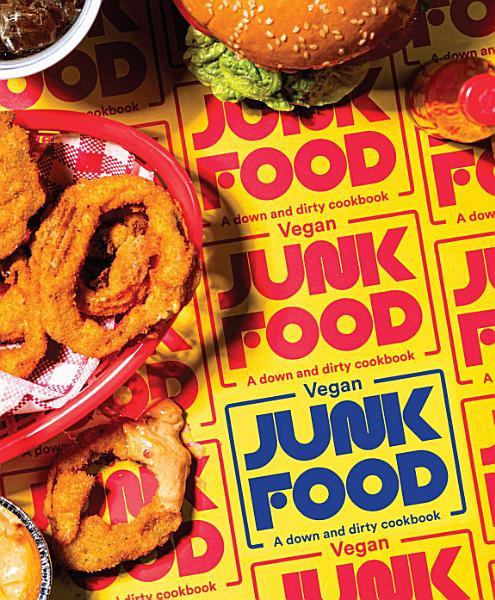 Download Vegan Junk Food Book