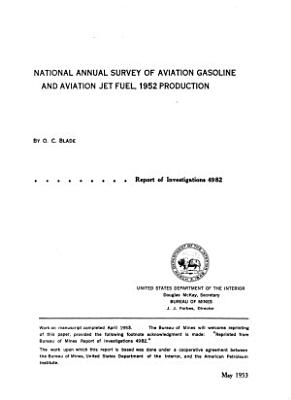 National Annual Survey of Aviation Gasoline and Aviation Jet Fuel