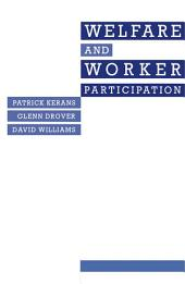 Welfare And Worker Participation: Eight Case-Studies