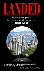 Landed: The expatriate's guide to buying and renovating property in Hong Kong