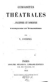 Curiosités Theatrales Anciennes Et Modernes, Françaises Et Étrangers: 12