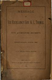 Message of His Excellency Gov. A. L. Thomas: With Accompanying Document : Twenty-fourth Session, 1880