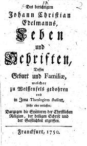 Leben und Schriften, Dessen Geburt und Familiae
