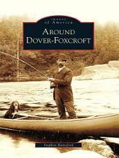 Around Dover-Foxcroft