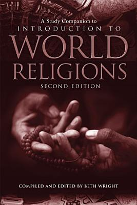 A Study Companion to Introduction to World Religions PDF