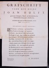 Grafschrift voor den heere Joan Hulft, geweezen Scheepen, Raadt, en Bewinthebber der Oostindische Compagnie t'Amsterdam, overleden den XXX van Wintermaandt, in de jaare MDCLXXVII