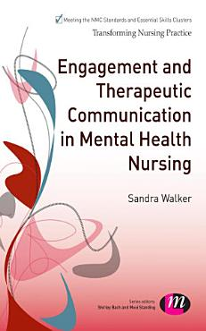 Engagement and Therapeutic Communication in Mental Health Nursing PDF