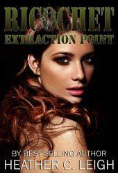 Extraction Point: Part 3