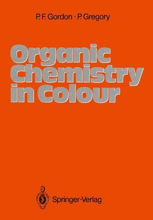 Organic Chemistry in Colour PDF