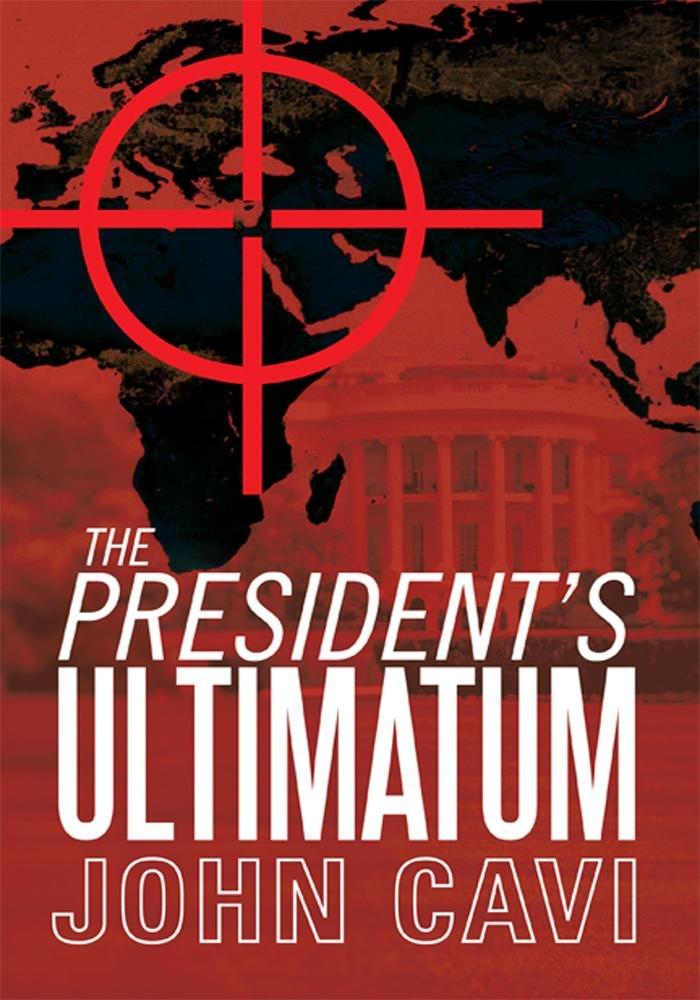 The President's Ultimatum