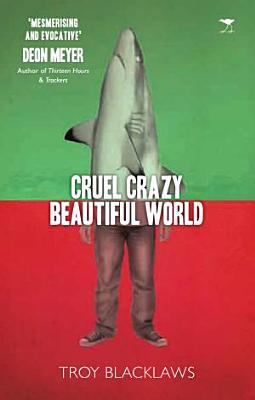 Cruel Crazy Beautiful World PDF
