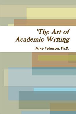 The Art of Academic Writing