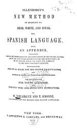 Ollendorff s New Method of Learning to Read  Write  and Speak the Spanish Language PDF