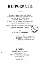 Hippocrate le serment, la loi, de l'art ... par le dr. Ch. V. Daremberg