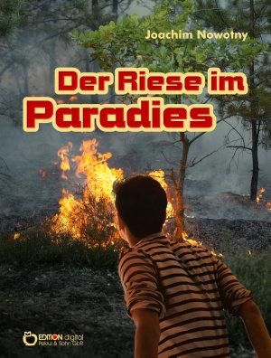 Der Riese im Paradies PDF