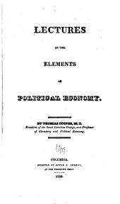 Lectures on the Elements of Political Economy
