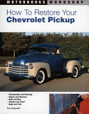 How to Restore Your Chevrolet Pickup PDF