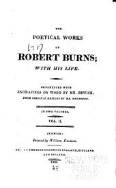 The Poetical Works of Robert Burns: With His Life, Volume 2