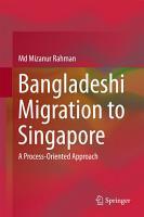 Bangladeshi Migration to Singapore PDF