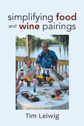 Simplifying Food and Wine Pairings