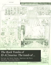The Rock Tombs of El-A̕marna: The tomb of Meyra