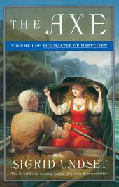 The Axe: The Master of Hestviken, Volume 1