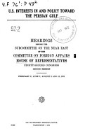 U S  Interests in and Policy Toward the Persian Gulf PDF