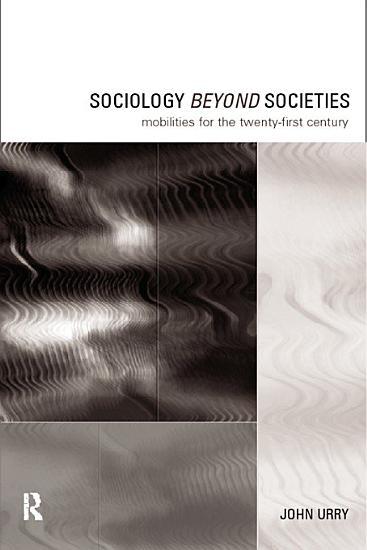 Sociology Beyond Societies PDF