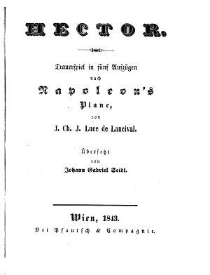 Hector  Trauerspiel in 5 Aufz        bers  von Johann Gabriel Seidl PDF