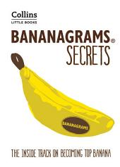 BANANAGRAMS® Secrets: The Inside Track on Becoming Top Banana (Collins Little Books): Edition 2