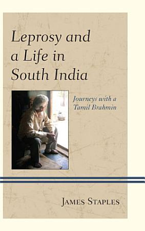 Leprosy and a Life in South India PDF