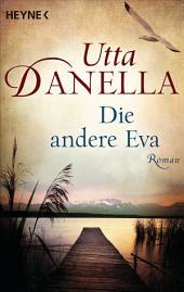 Die andere Eva: Roman