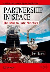 Partnership in Space: The Mid to Late Nineties