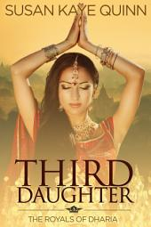 Third Daughter (The Royals of Dharia, Book One)