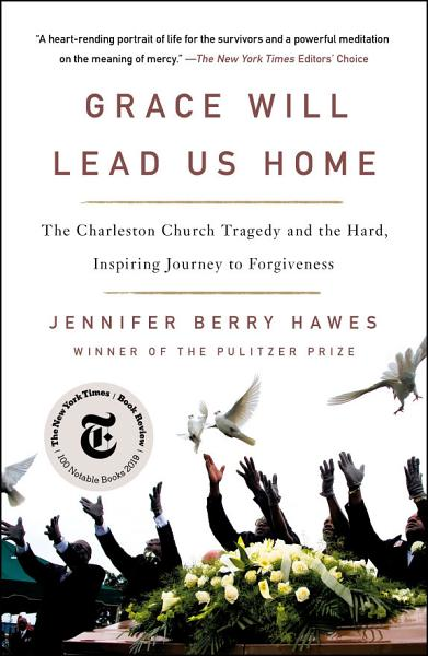 Download Grace Will Lead Us Home Book