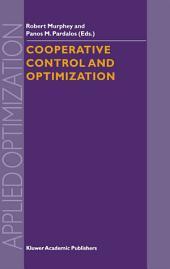 Cooperative Control and Optimization