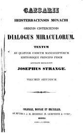 Caesarii Heisterbacensis ... Dialogus miraculorum: Volume 2